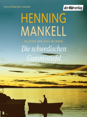 cover image of Die schwedischen Gummistiefel