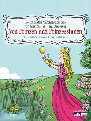 cover image of Von Prinzen und Prinzessinnen