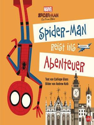cover image of Marvel Spider-Man reist ins Abenteuer