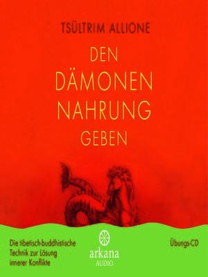 cover image of Den Dämonen Nahrung geben