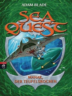 cover image of Sea Quest--Manak, der Teufelsrochen