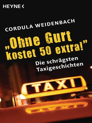 """cover image of """"Ohne Gurt kostet 50 extra!"""""""