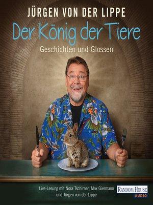 cover image of Der König der Tiere