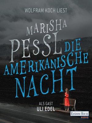 cover image of Die amerikanische Nacht