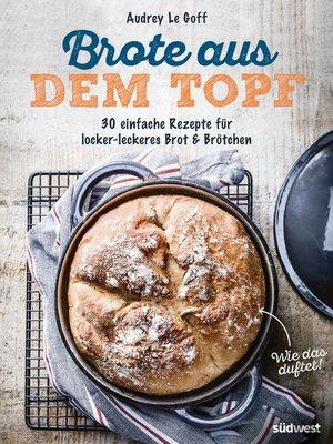 cover image of Brote aus dem Topf