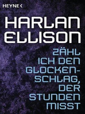 cover image of Zähl ich den Glockenschlag, der Stunden misst