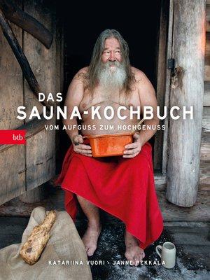 cover image of Das Sauna-Kochbuch