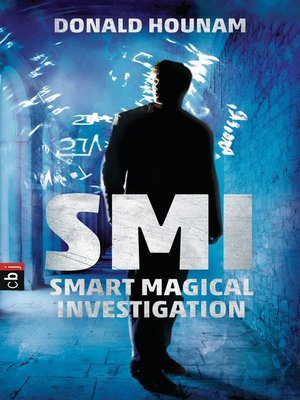 cover image of SMI--Smart Magical Investigation