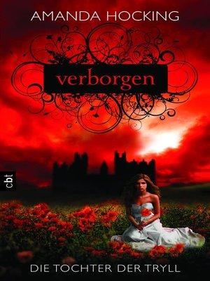 cover image of Die Tochter der Tryll--Verborgen