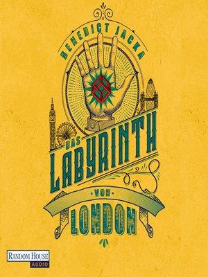 cover image of Das Labyrinth von London