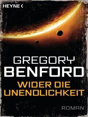cover image of Wider die Unendlichkeit -