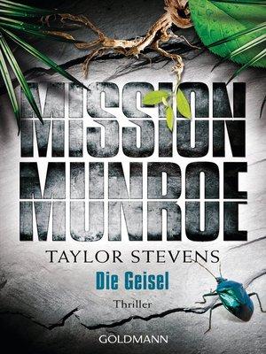 cover image of Mission Munroe. Die Geisel