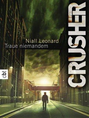 cover image of Crusher--Traue niemandem