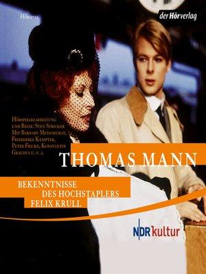 cover image of Bekenntnisse des Hochstaplers Felix Krull