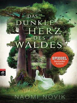 cover image of Das dunkle Herz des Waldes