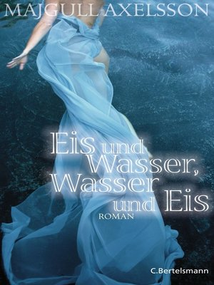 cover image of Eis und Wasser, Wasser und Eis