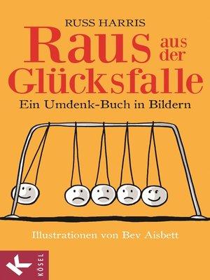 cover image of Raus aus der Glücksfalle