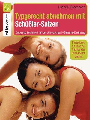 cover image of Typgerecht abnehmen mit Schüßler-Salzen