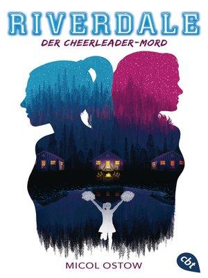 cover image of RIVERDALE--Der Cheerleader-Mord