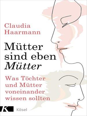 cover image of Mütter sind eben Mütter