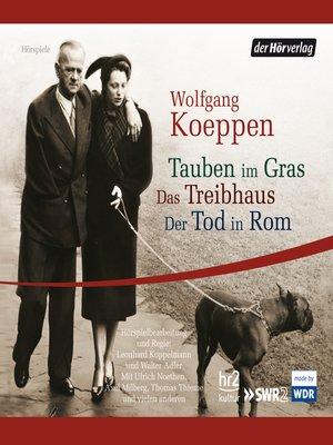 cover image of Tauben im Gras/Das Treibhaus/Der Tod in Rom