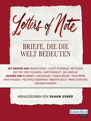 cover image of Letters of Note--Briefe, die die Welt bedeuten