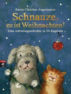 cover image of Schnauze, es ist Weihnachten
