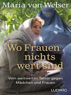 cover image of Wo Frauen nichts wert sind
