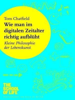 cover image of Wie man im digitalen Zeitalter richtig aufblüht