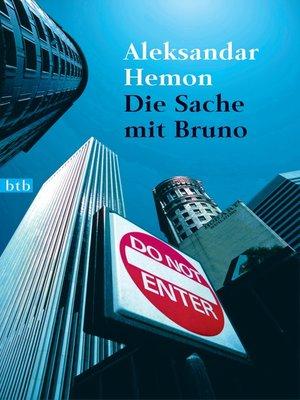 cover image of Die Sache mit Bruno
