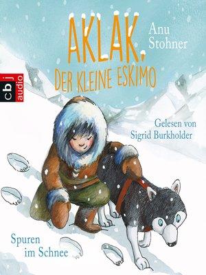 cover image of Aklak, der kleine Eskimo