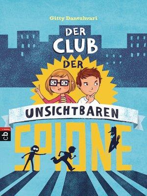 cover image of Der Club der unsichtbaren Spione
