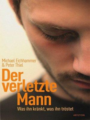 cover image of Der verletzte Mann