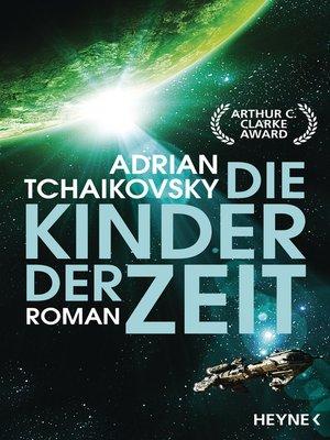 cover image of Die Kinder der Zeit