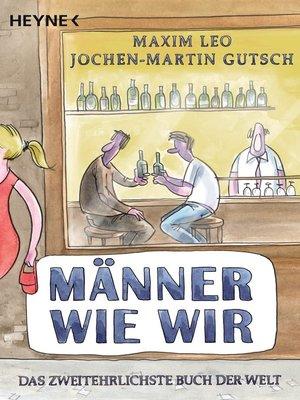 cover image of Männer wie wir