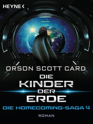 cover image of Die Kinder der Erde--Die Homecoming-Saga 4