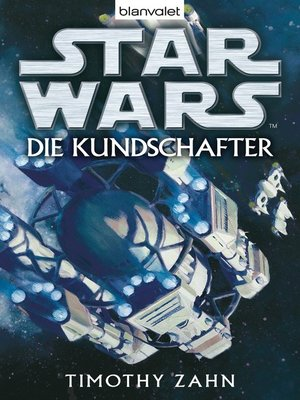 cover image of Star Wars. Die Kundschafter. Roman