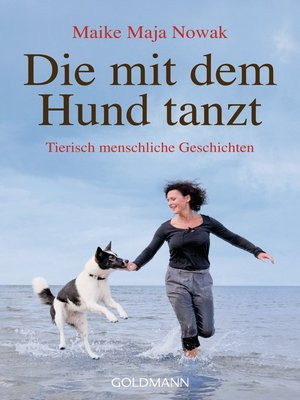 cover image of Die mit dem Hund tanzt