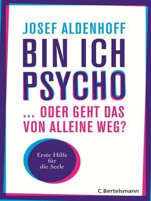 Bin ich psycho  oder geht das von alleine weg? by Josef