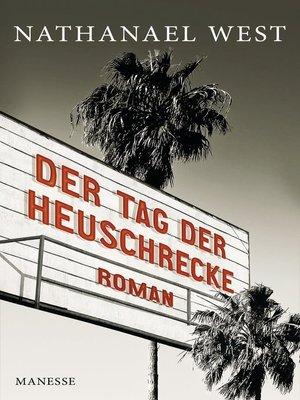 cover image of Der Tag der Heuschrecke