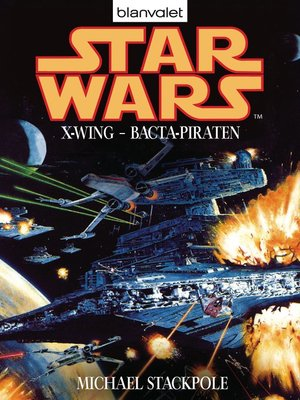 cover image of Star Wars. X-Wing. Bacta-Piraten