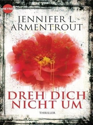 cover image of Dreh dich nicht um