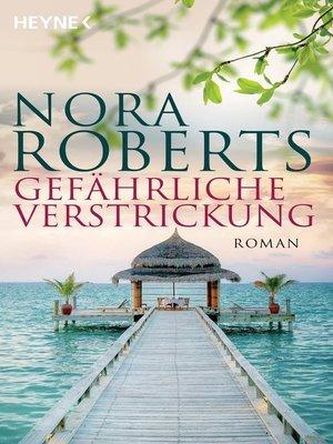 cover image of Gefährliche Verstrickung