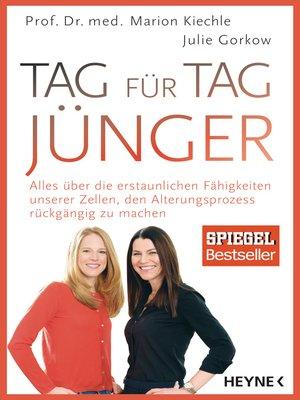 cover image of Tag für Tag jünger