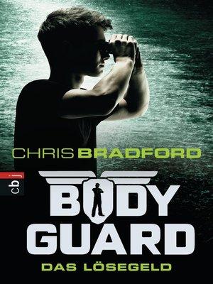 cover image of Bodyguard--Das Lösegeld