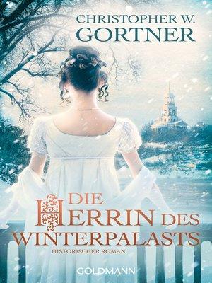 cover image of Die Herrin des Winterpalasts