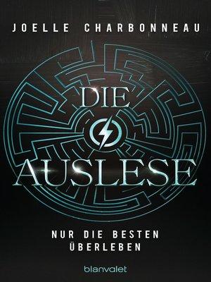 cover image of Die Auslese--Nur die Besten überleben