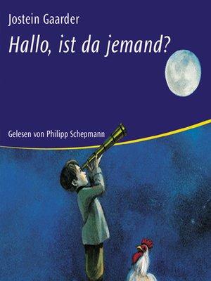 cover image of Hallo, ist da jemand?
