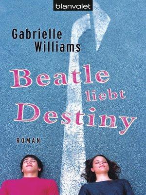cover image of Beatle liebt Destiny