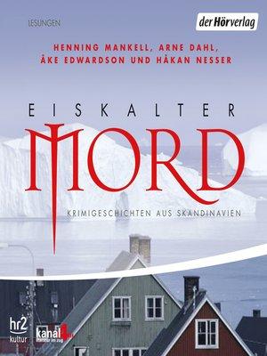 cover image of Eiskalter Mord